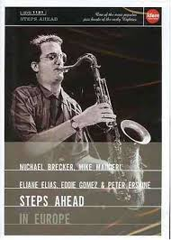 Three Michael Brecker Transcriptions on Four Chords by Steps Ahead