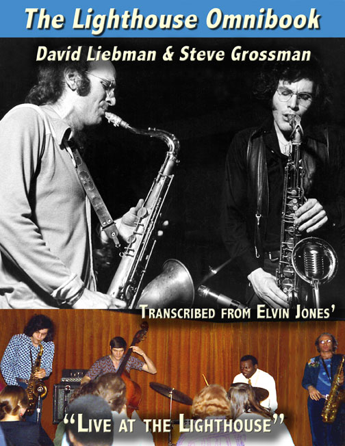 The Lighthouse Omnibook-Dave Liebman and Steve Grossman Review