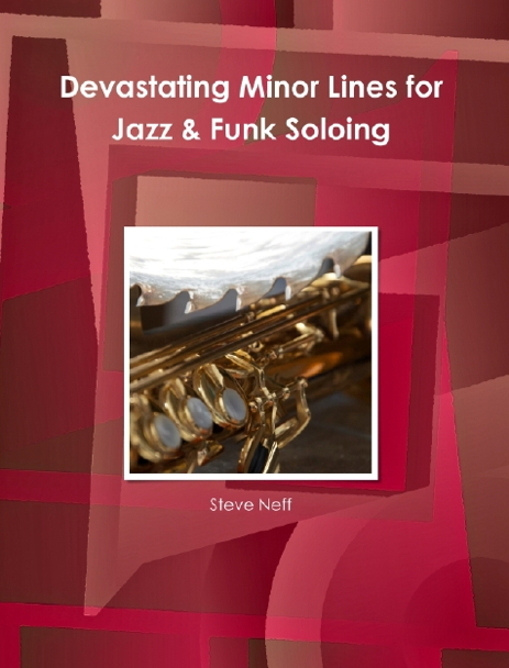 Devastating Minor Lines for Jazz & Funk